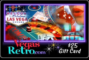 Special Gifts from VegasRetro.com